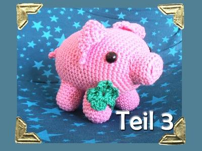 Tamara das dicke Glücksschwein - Teil 3 - Häkelanleitung