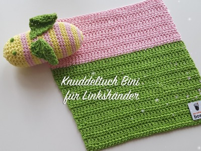 Babydecke häkeln - Kuscheldecke häkeln - Knuddeltuch Bini - Häkelanleitung für Linkshänder