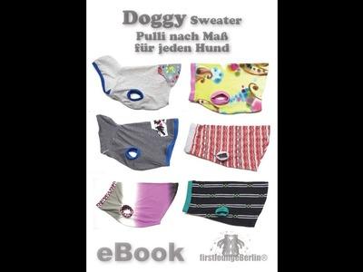 Doggy Sweater Nähanleitung Hundepulli - Maßschnitt für alle Hunde
