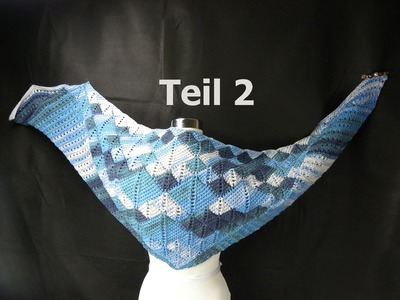 "Tuch ""Two in Tuch"" Teil 2 - Entrelac - VeronikaHug.com"