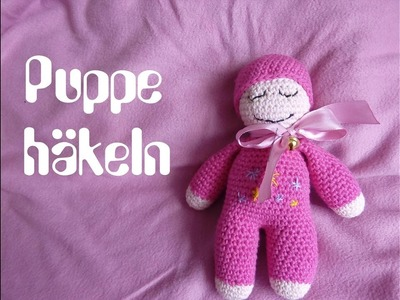Baby Schmuse-Puppe selber häkeln DIY Anleitung für Anfänger
