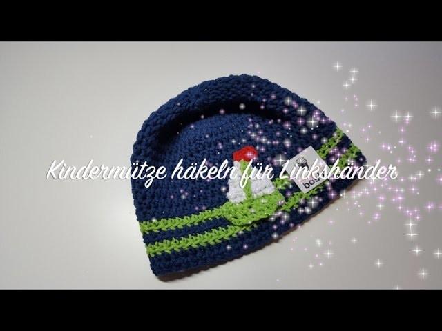 Mütze Häkeln Für Anfänger Linkshänder Kinder Boshi Takatsuki