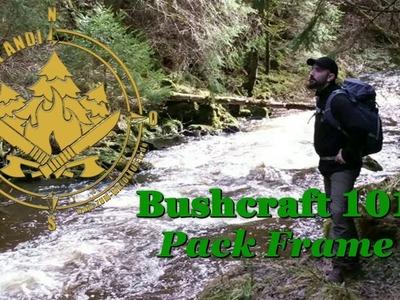 DIY - Bushcraft 101 - Pack Frame