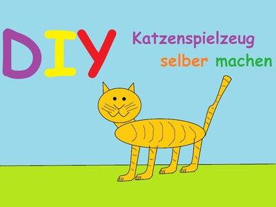 Katzenspielzeug selber machen – Katzenspielzeuge selbst basteln. DIY aus Haushaltsartikel bauen