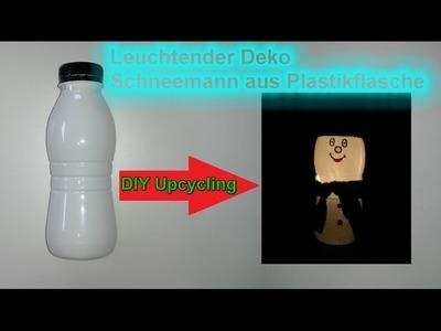 Leucht Schneemann aus Plastikbecher. Plastikflasche selber machen DIY Deko zu Weihnachten basteln
