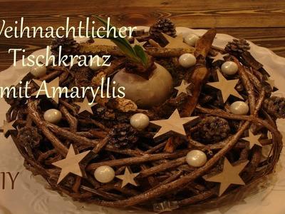 DIY | Weihnachtlicher Tischkranz mit Amaryllis | weihnachtliche Tischdeko | Just Deko
