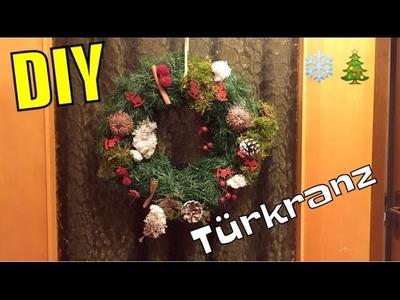 DIY - weihnachtlicher Türkranz | Deko-Dienstag | Tina's Welt