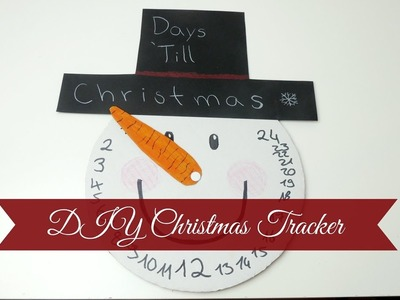 DAYS 'TILL CHRISTMAS I DIY Christmas Tracker