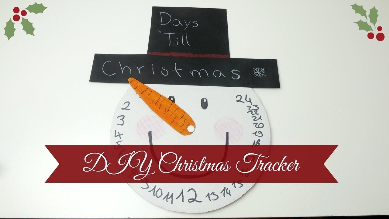 DAYS 'TILL CHRISTMAS I DIY Christmas Tracker