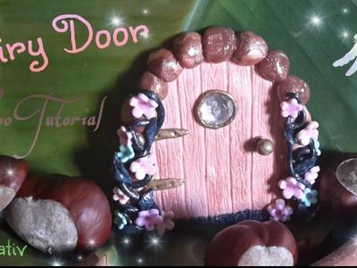 *Fairy Door* Polymerclay Tutorial *Feentür* aus Fimo - Krikreativ