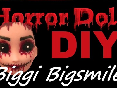 "DIY: Horror Doll ""Biggi Bigsmile"" (Halloween-Special)"