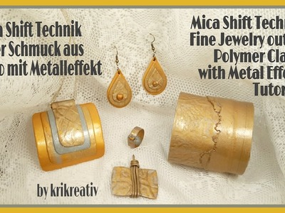 Mica Shift Technique, Tutorial, Fine Jewelry out of Polymer Clay with Metall Effect,