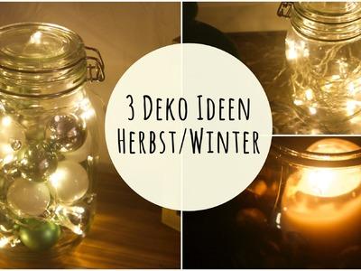 3 (Lichter-) DEKO IDEEN | für Herbst.Winter
