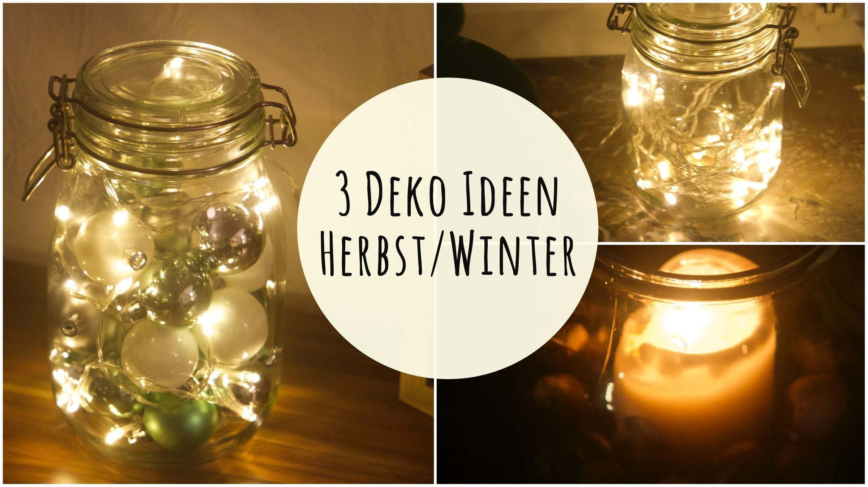 3 Lichter Deko Ideen Für Herbstwinter