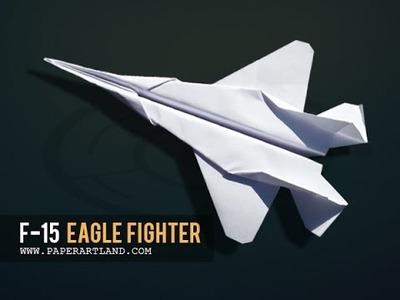 Papierflieger selbst basteln. Papierflugzeug falten - Beste Origami Flugzeug  | F-15 Eagle