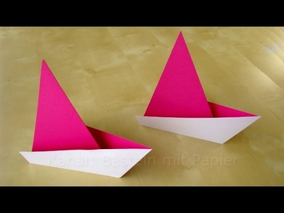 Origami Segelboot falten - Einfaches Origami Schiff basteln mit Papier - Boot Basteln mit Kindern