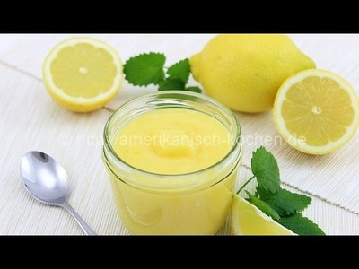 Lemon Curd- leckere Zitronencreme