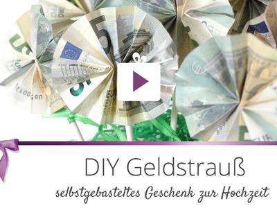 [DIY] Geldstrauß | DANATO