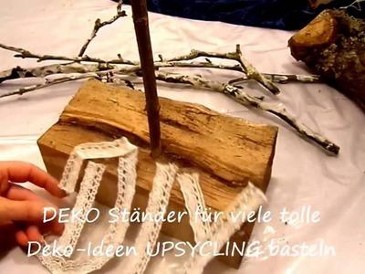 DIY: Deko Ständer aus Brennholz + Ast BASTELN; für viele Deko Ideen, LED Objekte,Lampen,. UPSYCLING