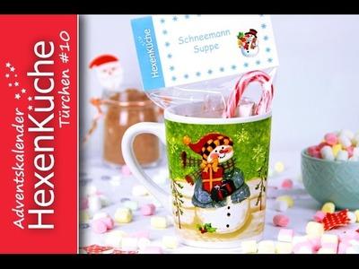 Türchen Nr.10 Schneemann Suppe Adventskalender DIY Geschenkidee zu Weihnachten