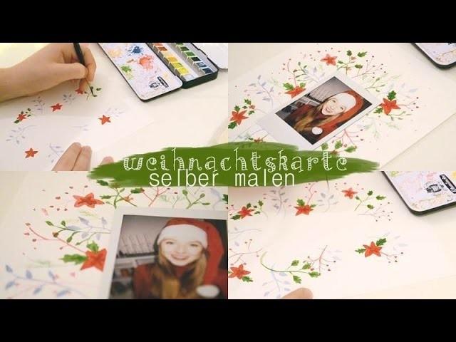 Weihnachtskarte selber malen | last Minute Weihnachtskarte DIY