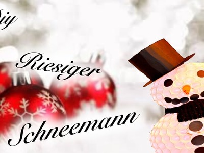 [DIY ] PINTEREST SCHNEEMANN⎜WEIHNACHTS DEKO ⎟X -MAS  DECO ⎟TUTORIAL⎟SIMPLE DIY