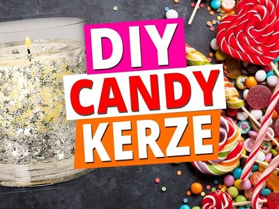 DIY Pinterest Candy Candle l Last Minute Geschenke Idee l DIY or DI Don't