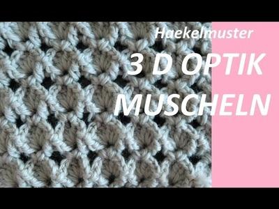 Haekelmuster *  3D MUSCHEL  *