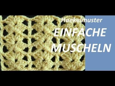 Haekelmuster * EINFACHE MUSCHELN *