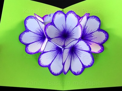 Basteln mit Papier: Blumen Pop-Up Karte basteln. DIY Bastelideen für Geschenke