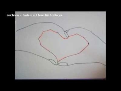 """DIY """"Hände machen ein Herz"""" Valentinskarte  schnell und einfach zeichnen"""