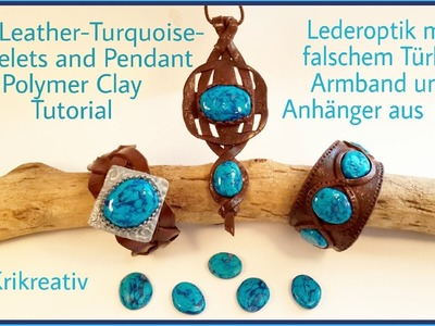 Faux Leather- and Turquoise Bracelets and Pendant, Polymer Clay, Tutorial,