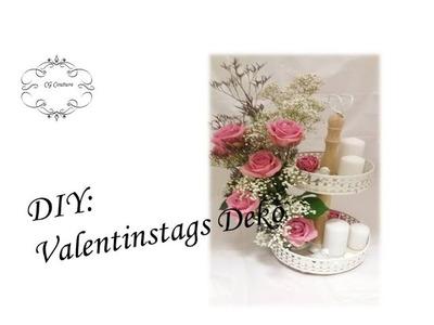 DIY Valentinstags Deko   Centerpiece