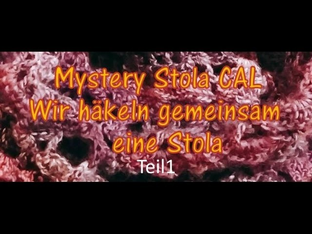 Mystery Stola CAL Teil 1- Kreativ mit täschwerk