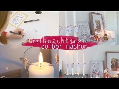 Einfache und schöne Weihnachtsdeko DIY`s | last minute Weihnachtsdekoration