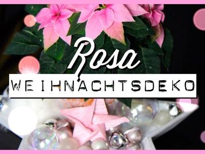 Rosa Weihnachtsdeko selber machen + Weihnachtsstern Pflegetipps! #Wohnprinz