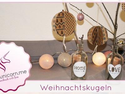 Weihnachtskugeln basteln | Weihnachtsdeko | DIY Bastelideen | Anleitung | PinkUnicorn.me
