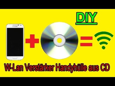 Handyhülle die Wlan verstärkt aus CD selber machen DIY Smartphone Case basteln WLAN verstärken