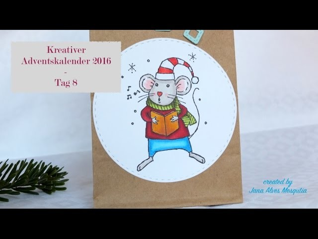 Kreativer Adventskalender 2016 - Tag 8. Holiday Craft Series 2016 - Day 8
