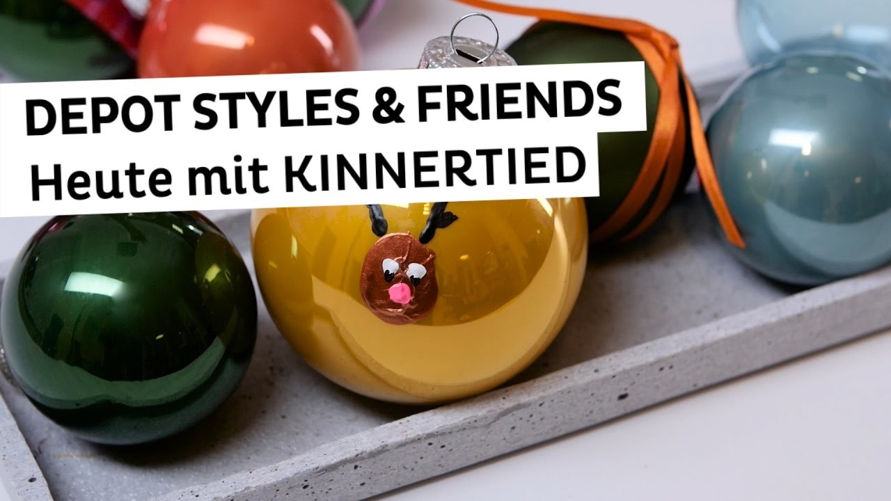Depot Weihnachtskugeln.Depot Styles Friends Weihnachtskugeln Basteln Mit Kinnertied Diy