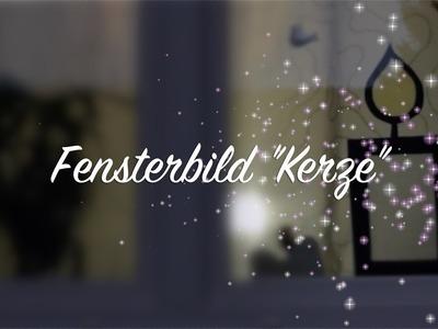 """Fensterbild """"Kerze"""" - Weihnachten Advent Deko - Basteln mit Kindern"""