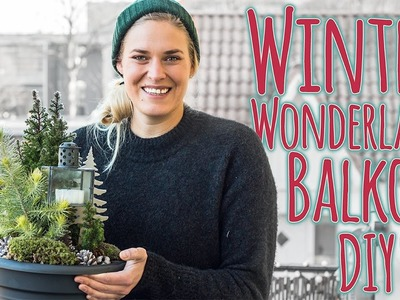 BALKON AUFPIMPEN DIY - Winter Wonderland