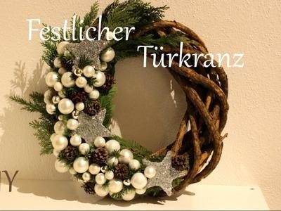 DIY | Festlicher Türkranz | Weihnachtsdeko | Just Deko