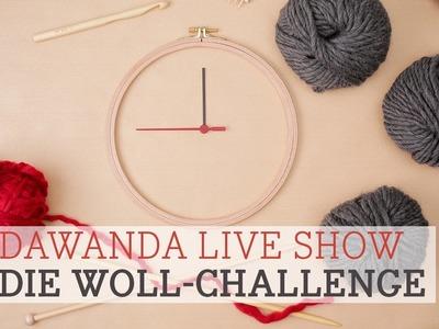 DaWanda live: 1, 2, DIY! – Die Woll-Challenge