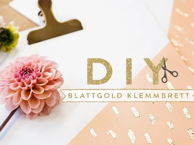 Clipboard mit Blattgold | WESTWING DIY-Tipps