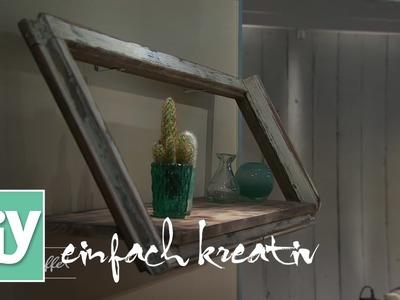 Regal aus altem Fenster | DIY einfach kreativ