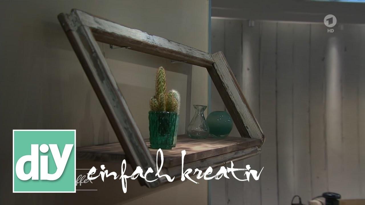 Regal aus altem Fenster   DIY einfach kreativ