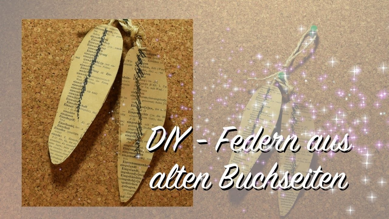 federn aus alten buchseiten basteln shabby chic diy upcycling. Black Bedroom Furniture Sets. Home Design Ideas