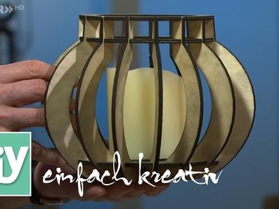 Windlicht aus Holz | DIY einfach kreativ