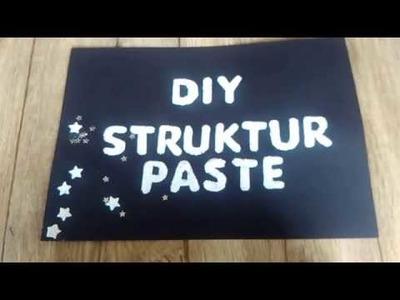 DIY Struktur - Paste selber herstellen